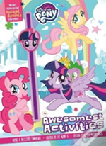 My Little Pony Awesomest Activities