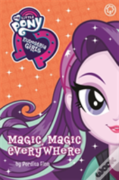 My Little Pony: Equestria Girls: Magic, Magic Everywhere