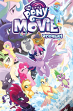 My Little Pony: Movie Prequel