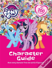 My Little Pony: My Little Pony Character Guide