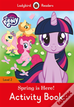 My Little Pony: Spring Is Here! Activity Book - Ladybird Readers Level 2
