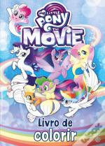 My Little Pony : The Movie - Livro de Colorir