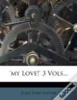 'My Love!' 3 Vols...