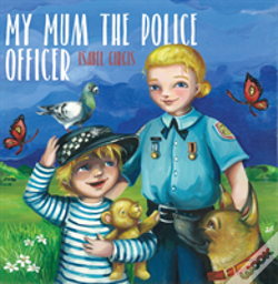 Wook.pt - My Mum The Police Officer