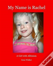 My Name Is Rachel