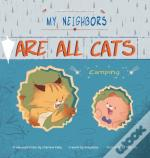 My Neighbors Are All Cats: Camping