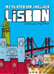 My Painted and Imagined Lisbon