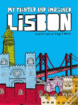 Wook.pt - My Painted and Imagined Lisbon