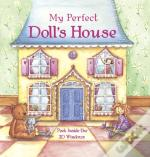 My Perfect Doll'S House