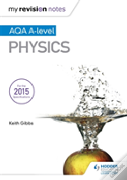 Wook.pt - My Revision Notes: Aqa A-Level Physics