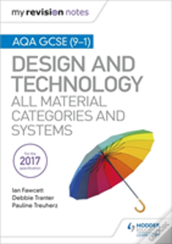 Wook.pt - My Revision Notes: Aqa Gcse (9-1) Design And Technology: All Material Categories And Systems