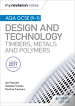 My Revision Notes: Aqa Gcse (9-1) Design And Technology: Timbers, Metals And Polymers