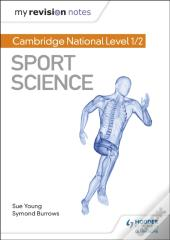 My Revision Notes: Cambridge National Level 1/2 Sport Science