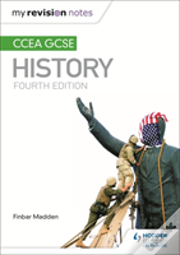 My Revision Notes: Ccea Gcse History