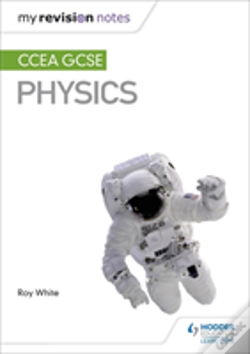 Wook.pt - My Revision Notes: Ccea Gcse Physics