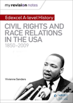 My Revision Notes: Edexcel A Level History: Civil Rights And Race Relations In The Usa 1850-2009