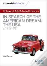 My Revision Notes: Edexcel As/A-Level History: In Search Of The American Dream: The Usa, C1917-96