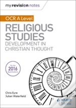My Revision Notes Ocr A Level Religious Studies: Developments In Christian Thought