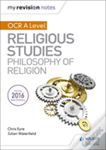 My Revision Notes Ocr A Level Religious Studies: Philosophy Of Religion