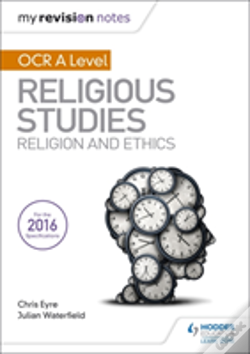 Wook.pt - My Revision Notes Ocr A Level Religious Studies: Religion And Ethics