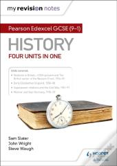 My Revision Notes: Pearson Edexcel Gcse (9 1) History: Four Units In One