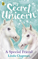 My Secret Unicorn: A Special Friend