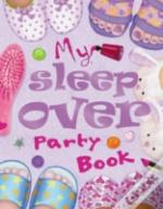 My Sleepover Party Book