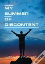 My Summer Of Discontent