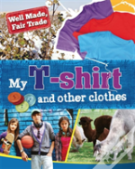 My T-Shirt And Other Clothes