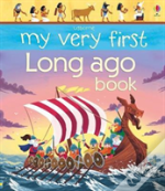 My Very First Book Of Long Ago