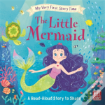 My Very First Story Time: The Little Mermaid