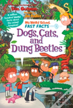My Weird School Fast Facts: Dogs, Cats, And Dung Beetles
