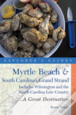 Myrtle Beach And South Carolina'S Grand Strand