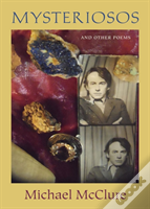 Mysteriosos And Other Poems