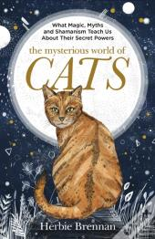 Mysterious World Of Cats