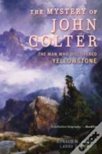Mystery Of John Colter The Manpb
