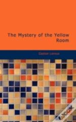 Mystery Of The Yellow Room
