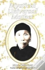 Mystical Universal Mother