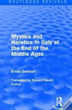 Wook.pt - Mystics And Heretics In Italy Rev