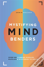 Mystifying Mind Benders