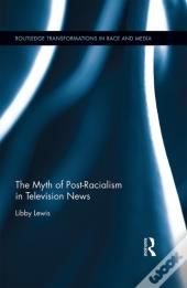 Myth Of Post-Racialism In Television News