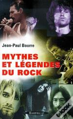 Mythes Et Legendes Du Rock