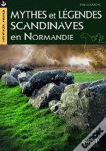 Mythes Et Légendes Scandinaves En Normandie