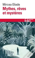 Mythes, Reves Et Mysteres