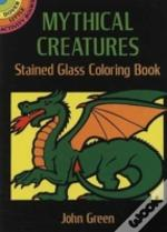 Mythical Creatures Stained Glass Colouring Book