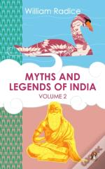 Myths And Legends Of India Vol. 2