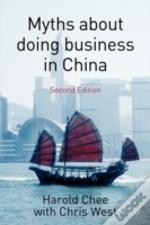 Myths Aout Doing Business In China