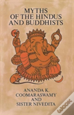 Myths Of Hindus And Buddhists