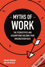 Myths Of Work