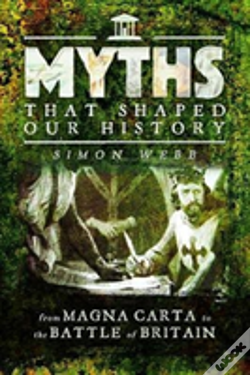 Wook.pt - Myths That Shaped Our History